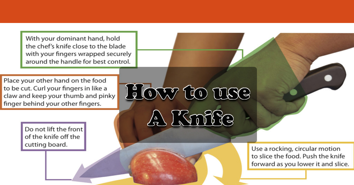 How to use a Knife