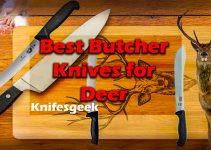 10 Best Butcher Knife for Deer - Knifesgeek